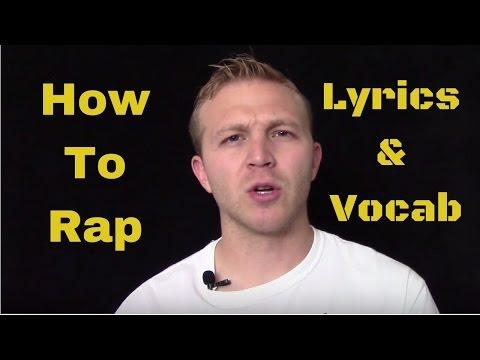 How To Rap: Lyrics and Vocabulary