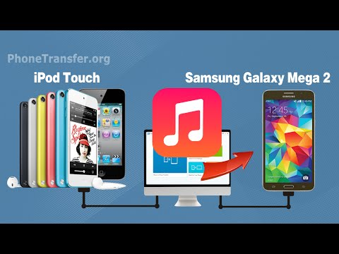 [iPod Music to Galaxy Mega 2]: How to Copy All Music from iPod Touch 4/5 to Samsung Galaxy Mega 2