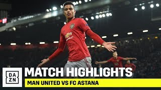 HIGHLIGHTS   Manchester United vs. FC Astana