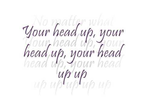 Keep Your Head Up With Lyrics