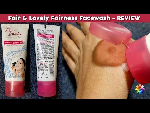 Fair and Lovely Fairness Face Wash Review, Benefits, Price, Uses, Side Effects | Face Skin Care Tips