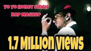 Yo Yo Honey Singh - Rap Mashup -All Rap Hit Songs