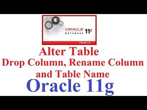 SQL in Oracle 11g Tutorial #5: Alter Table(Drop Column , Rename Column and Table)