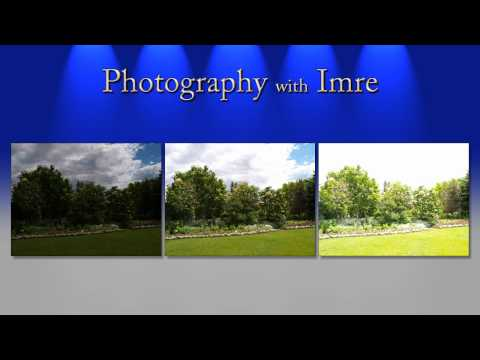 HDR Photography, Part 1 - Photography with Imre - Episode 25