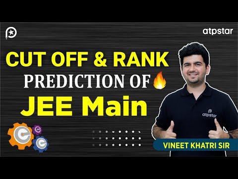 Cutoff & Rank Prediction of JEE Mains 2017-  By Vineet Khatri