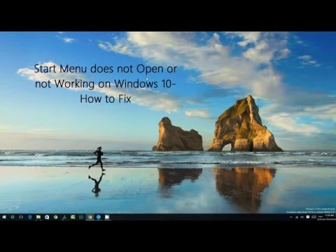 Start Menu does not Open or not Working on Windows 10-  How to Fix