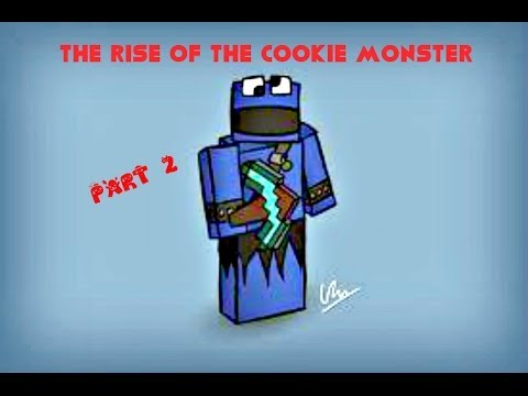 The rise of the cookie monster part 2