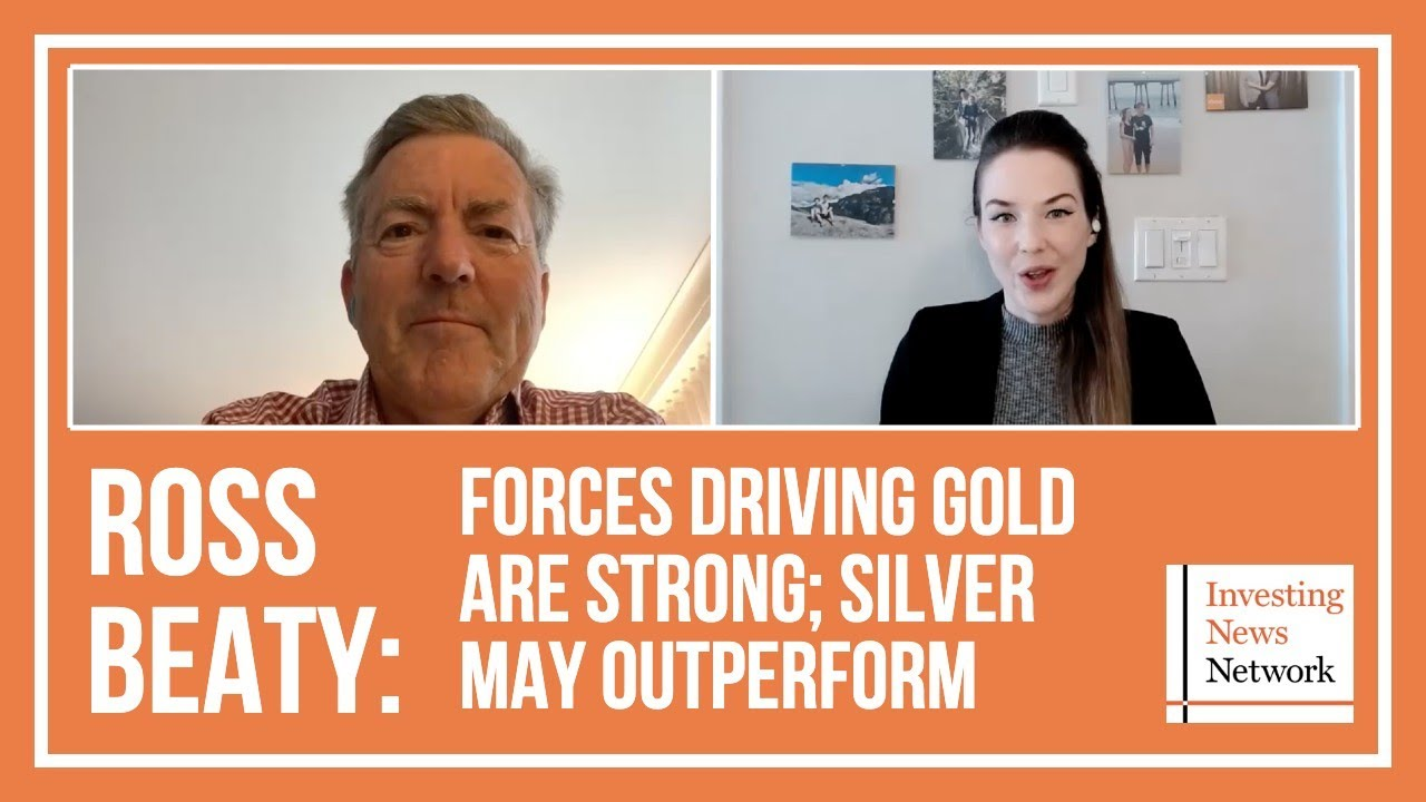 Ross Beaty: Forces Driving Gold are Strong; Silver May Outperform