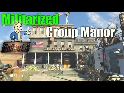 Fallout 4 - Militarized Croup Manor! Abandoned Outpost | Building with Mods