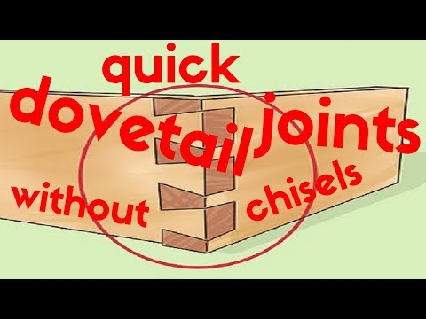 Quick dovetail joints without chisels.