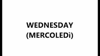 Lezioni di inglese: DAYS OF THE WEEK - I GIORNI DELLA SETTIMANA