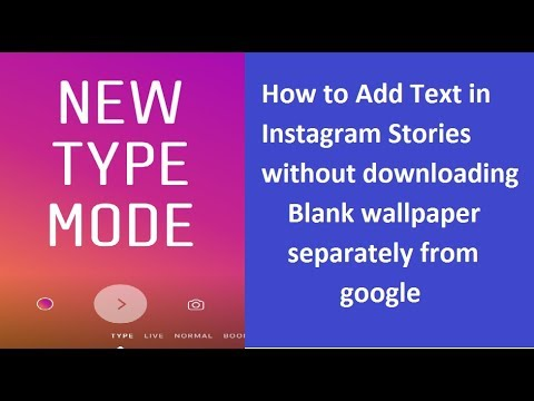 INSTAGRAM STORIES : NEW TOOLS LET PEOPLE POST TEXT INSTEAD OF PICTURES