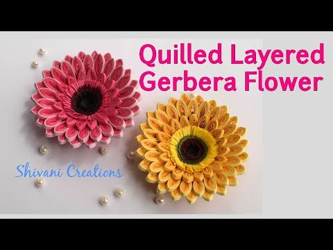 Quilling Gerbera Flower/ 3D Quilled Layered Flower/ Quilling Daisy Flower