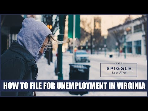 How To File For Unemployment In Virginia: Tips From The Spiggle Law Firm
