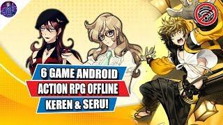 6 Game Android Action RPG Offline yang Keren dan Seru