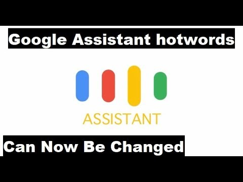 Finally!!! We Can change the Google Assistant hotword | Andriod Devices
