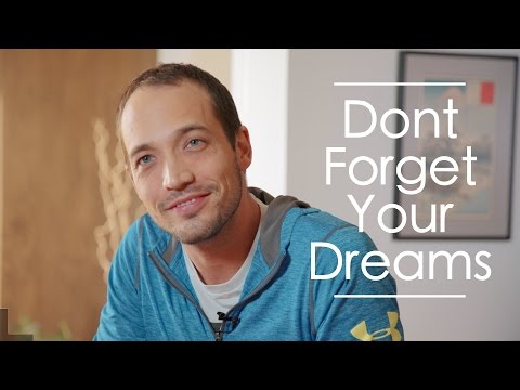 Don't Forget Your Dreams