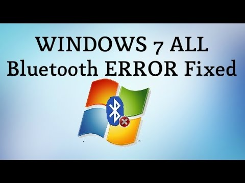 How to Fix Windows 7 Bluetooth Errors