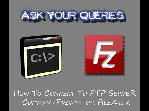 How to Connect to FTP Server via Command Prompt and FileZilla