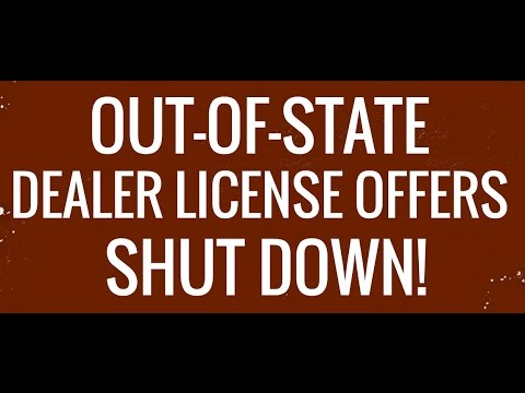 Out-of-State Dealer License - Shut Down