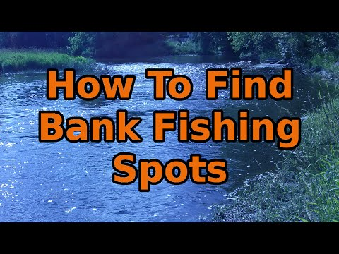 How to find bank fishing spots