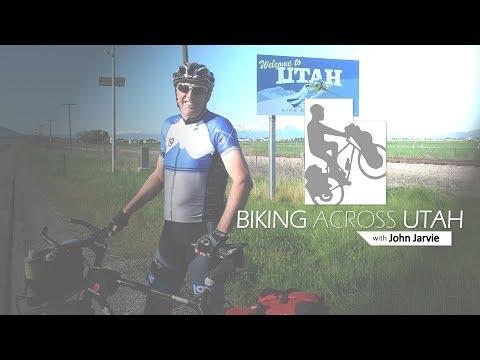 Biking Across Utah with John Jarvie