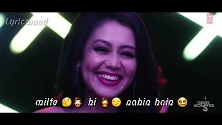 Aashiq Banaya Aapne Whatsapp Status Video (Lyrics) - Neha Kakkar
