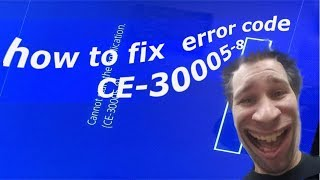 PS4 New error code CE-30005-8 fix | Music Jinni