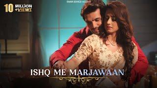 Ishq Mein Marjawan Female Version Full Title Song |Alisha Panwar & Arjun Bijlani|Arohi & Deep|Lyrics