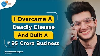 Increase Your Will Power In Hard Times To Become Successful | Dr. Siddhant Bhargava | Josh Talks