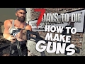 7 Days to Die Gun Crafting Guide   How to make guns & where to find parts   7DTD Tips and Tricks