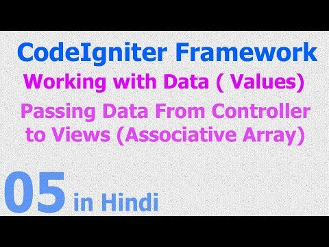 05 - CodeIgniter Hindi - Working with Array - Passing Values (Data)
