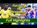 Karachi Kings Vs Peshawar Zalmi I Full Highlights Match 33 Eliminator 2 HBL PSL