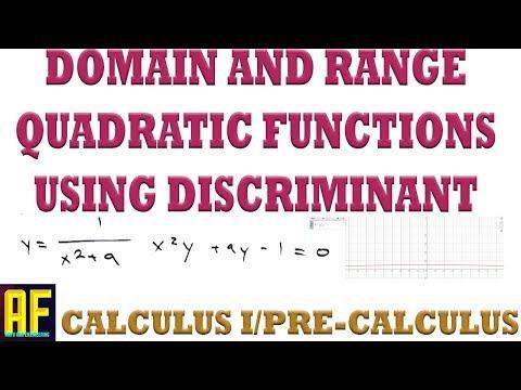 Domain and Range of Quadratic Functions Using the Quadratic Formula Discriminant!