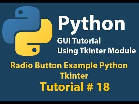 Python GUI: Radio Button Example Using Python Tkinter Tutorial# 18