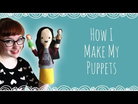 How I Make My Puppets