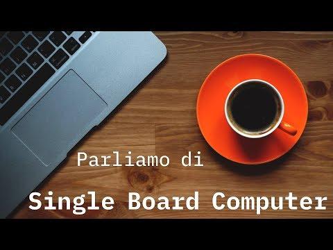 Parliamo di Single Board Computer con gli amici di RadioLinux