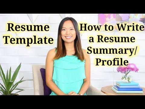 Resume Template - How to Write a Resume Summary or Profile