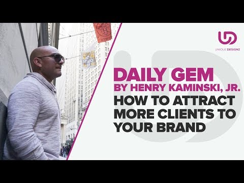 How To Attract More Clients To Your Brand | The Brand Doctor | unique Designz
