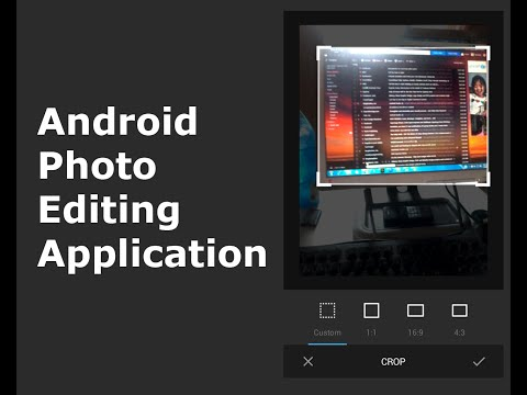 Android Photo Editing Application