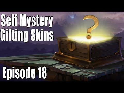 LOL: Self Mystery Gifting Episode 18: 10k RP Worth Of Skins!