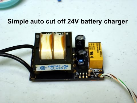 Simple auto cut off 24V battery charger