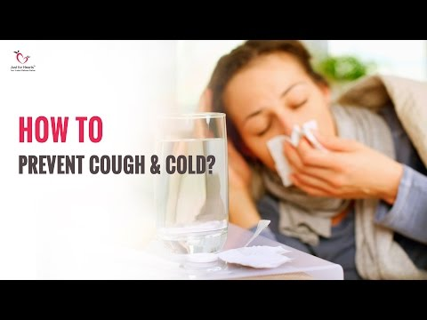 How to Prevent Cough & Cold?