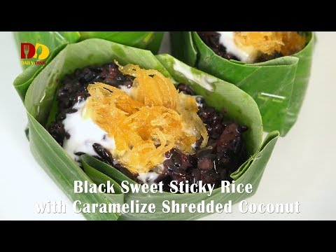 Black Sweet Sticky Rice with Caramelize Shredded Coconut | Thai Dessert | Khao Neeo Moon Na Ka Chik