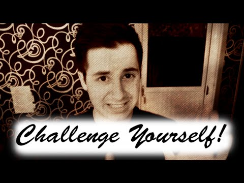 Challenging Yourself: Overcoming Complacency