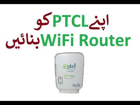 How to use PTCL DSL Modem as a Wifi Router [hindi/Urdu]