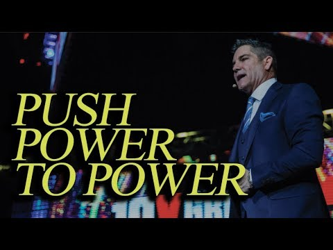 Push Power to Power - Grant Cardone