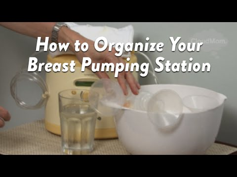 How to Organize Your Breast Pumping Station | CloudMom