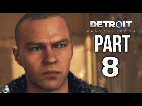 DETROIT BECOME HUMAN  Gameplay Walkthrough Part 8 | Looking for Jericho