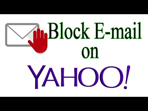How to Block Email On Yahoo Account 2017 Updated Version